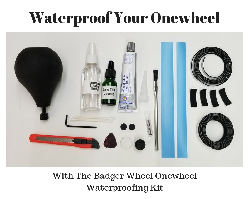 Badger Wheel Onewheel Waterproofing Kit onewheel rail guards onewheel float plates onewheel skid plates onewheel accessories onewheel sidekicks best onewheel accessories
