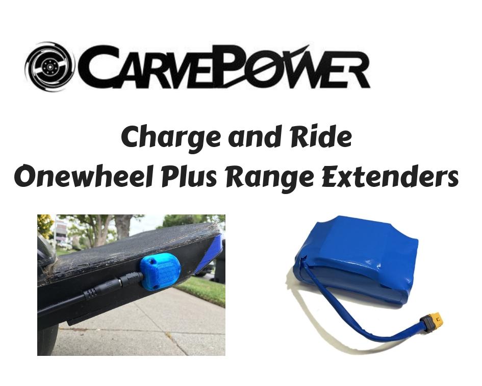 Onewheel Plus Range Extenders CarvePower Charge and Ride CarvePower Charge and Ride