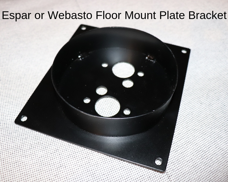 Espar or Webasto floor mount plate bracket Gasoline Parking Heater Installation Webasto Gasoline Heater Espar Eberspacher Gasoline Parking Heater