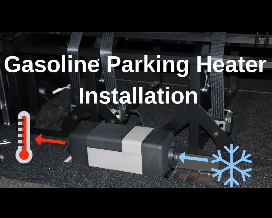 Gasoline Parking Heater Installation Webasto Gasoline Heater Espar Eberspacher Gasoline Parking Heater