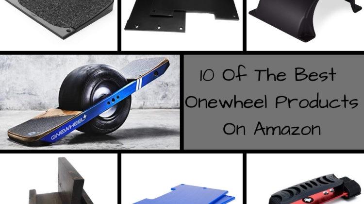 The Best Onewheel Products On Amazon Onewheel Amazon Onewheel+ Onewheel+ XR